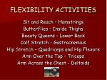 flexibility activities