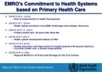 emro s commitment to health systems based on primary health care
