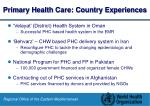primary health care country experiences
