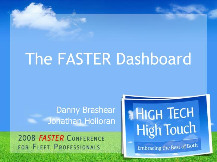 the faster dashboard n.