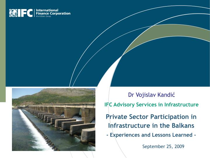 private sector participation in infrastructure in the balkans experiences and lessons learned n.