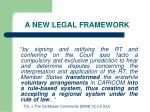 a new legal framework