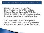 when must grantees register with the ccr