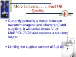 more concern fuel oil quality