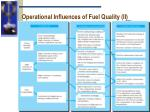 operational influences of fuel quality ii