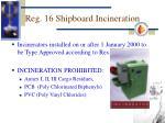 reg 16 shipboard incineration