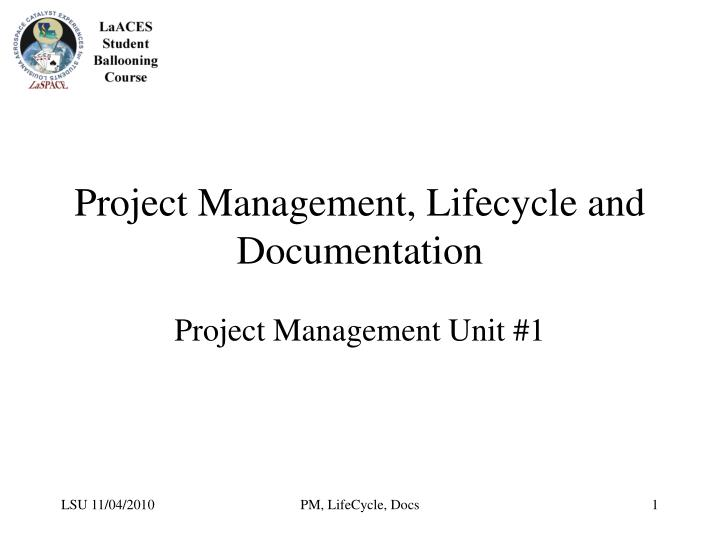 project management lifecycle and documentation n.