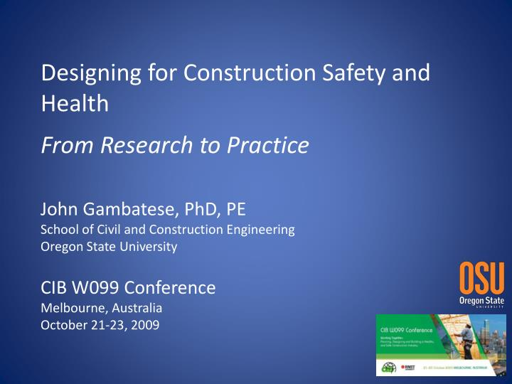 designing for construction safety and health from research to practice n.