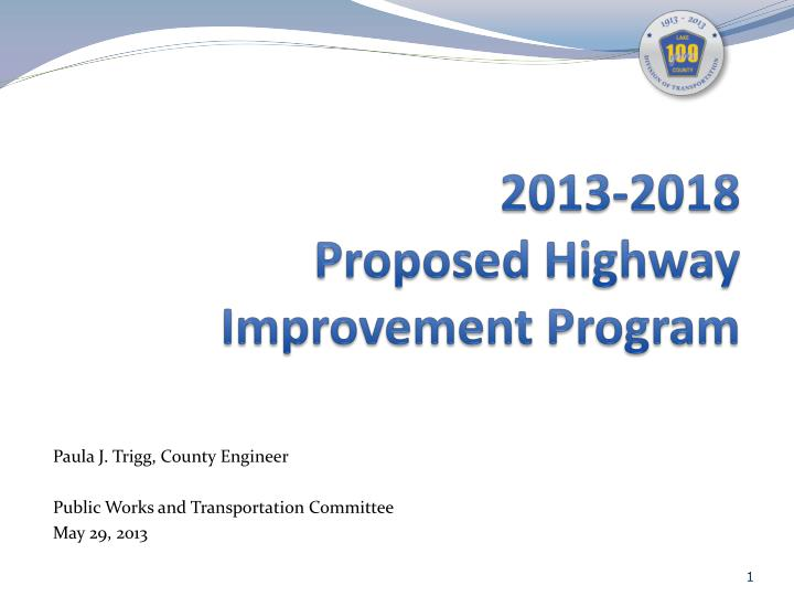 2013 2018 proposed highway improvement program n.