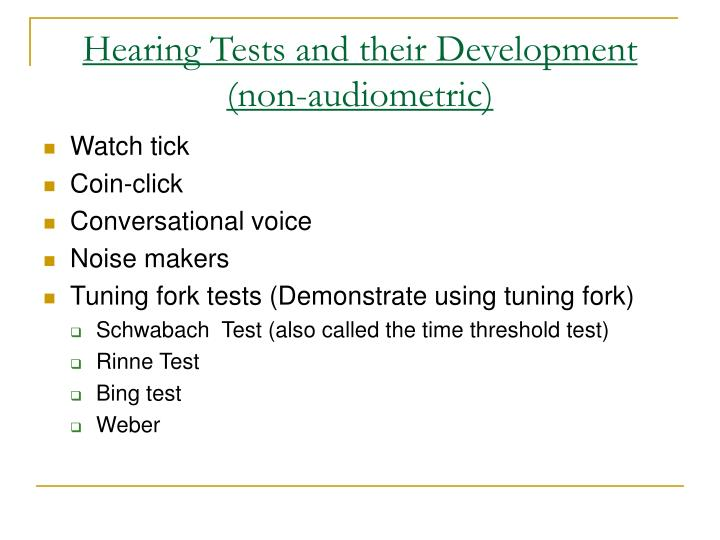 Hearing Tests and their Development (non-audiometric)