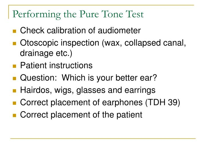 Performing the Pure Tone Test