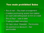 two main prohibited sales