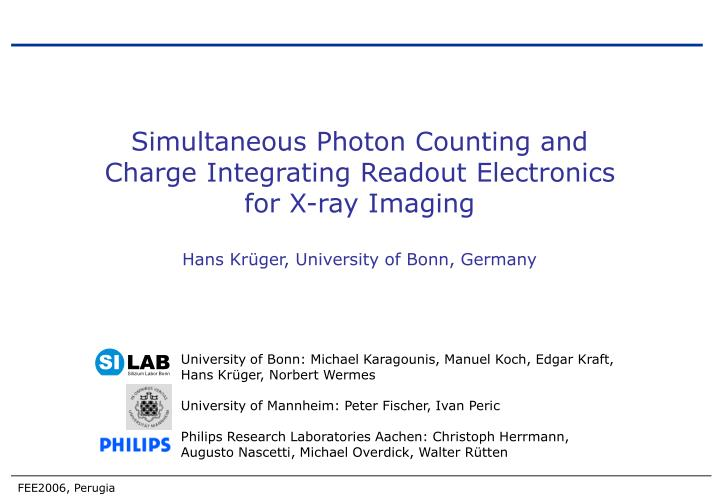 Simultaneous Photon Counting and