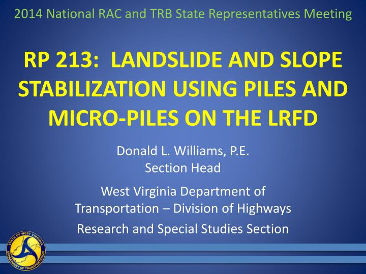 rp 213 landslide and slope stabilization using piles and micro piles on the lrfd n.