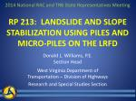 rp 213 landslide and slope stabilization using piles and micro piles on the lrfd