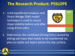 the research product psslope
