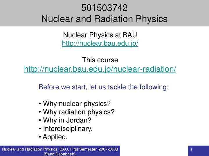 501503742 nuclear and radiation physics n.