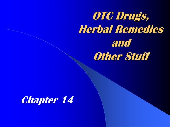 otc drugs herbal remedies and other stuff n.