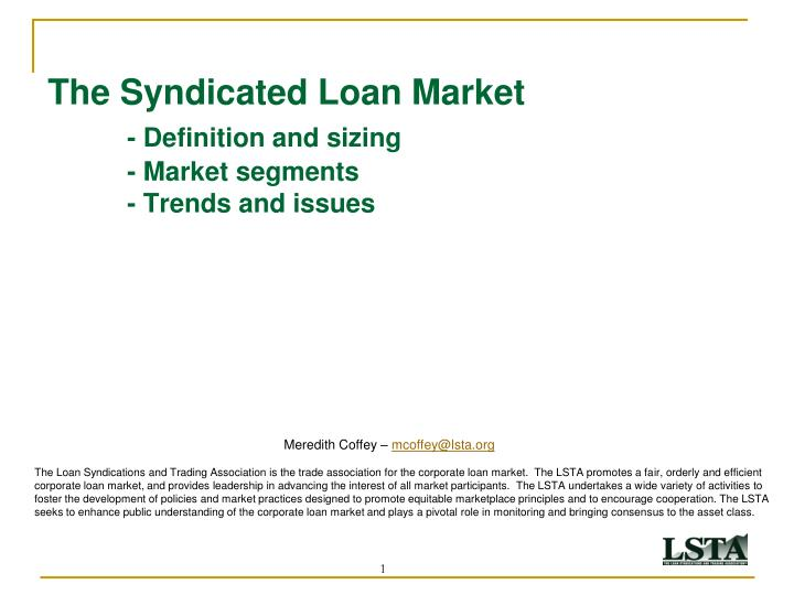 the syndicated loan market definition and sizing market segments trends and issues n.
