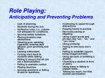 role playing anticipating and preventing problems