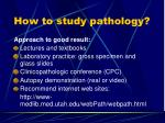 how to study pathology2
