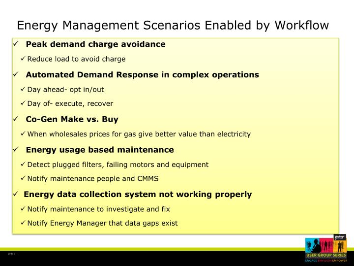 Energy Management Scenarios Enabled by Workflow