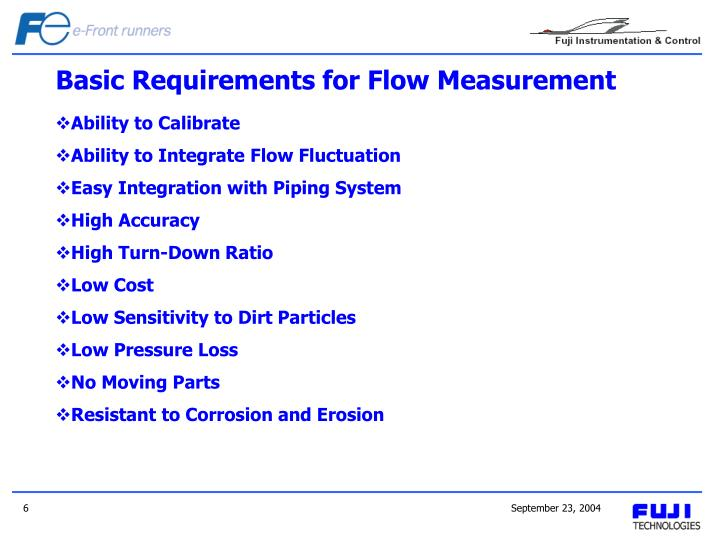 Basic Requirements for Flow Measurement