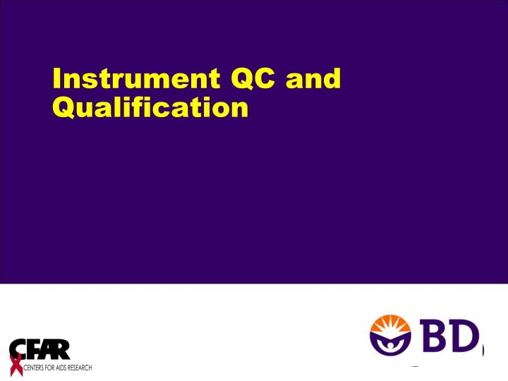 instrument qc and qualification n.