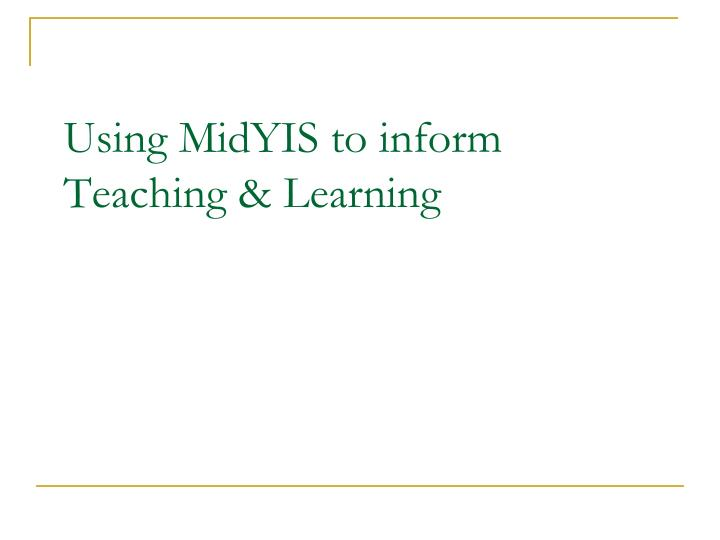 using midyis to inform teaching learning n.