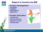 support to investors by bee