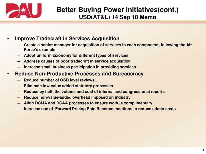 Better Buying Power Initiatives(cont.)