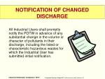notification of changed discharge