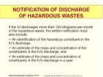 notification of discharge of hazardous wastes1