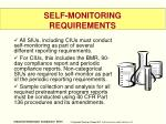 self monitoring requirements