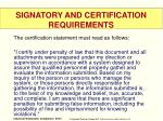 signatory and certification requirements1