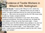 evidence of textile workers in wilson s mill nottingham