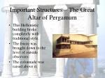 important structures the great altar of pergamum