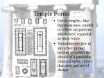 temple forms