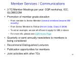 member services communications