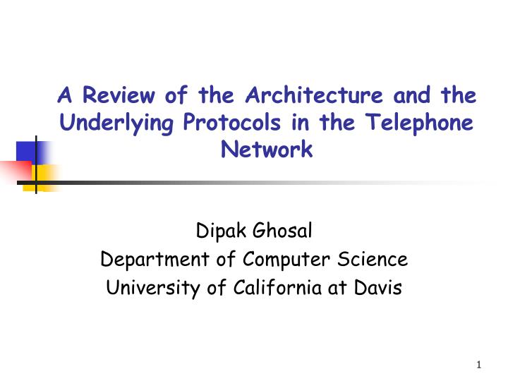 a review of the architecture and the underlying protocols in the telephone network n.
