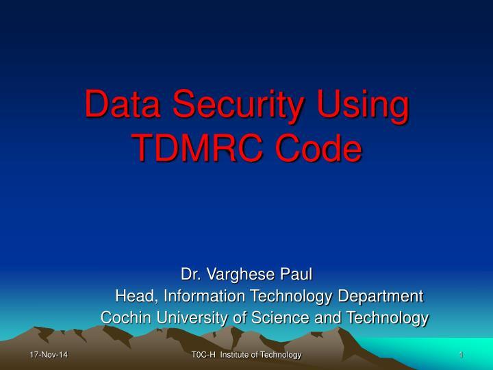 data security using tdmrc code n.