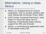 alternative using a class library