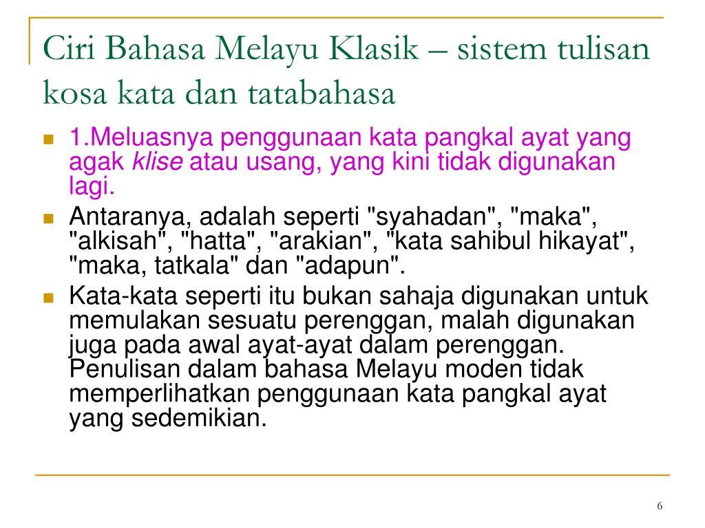 Ppt K2 Bmk Pada Batu Bersurat Ciri Bahasa Melayu Klasik Powerpoint Presentation Id 6705379