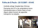 folha de s paulo 25 12 2007 01h45