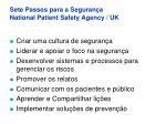 sete passos para a seguran a national patient safety agency uk