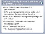 preface defining the nature and role of the bpm professional