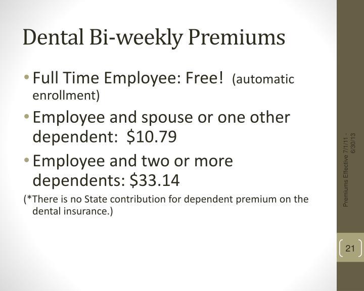 Dental Bi-weekly Premiums
