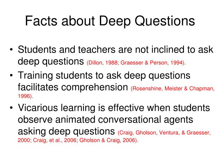 Facts about Deep Questions