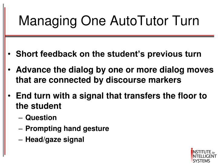 Managing One AutoTutor Turn