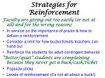 strategies for reinforcement